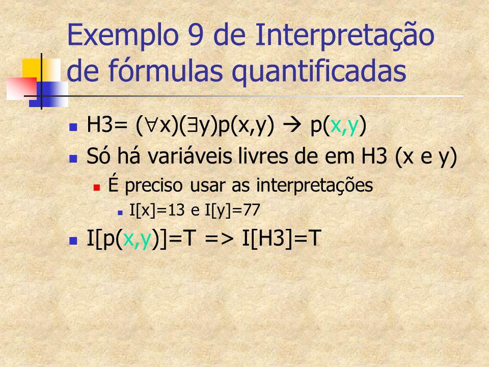 Exemplo 9 de Interpretação de fórmulas quantificadas