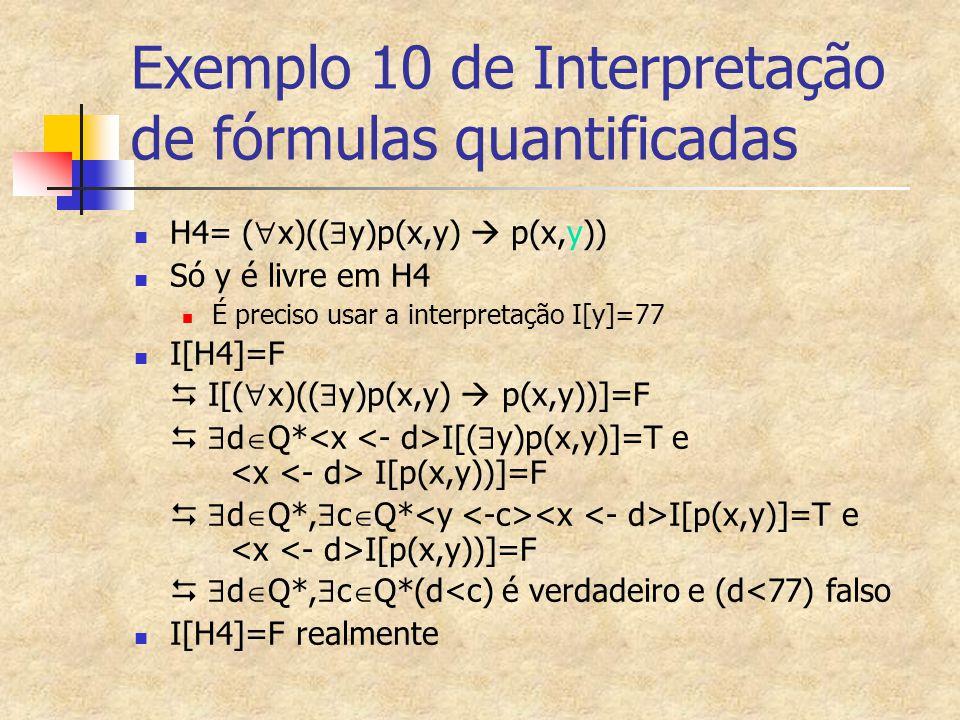 Exemplo 10 de Interpretação de fórmulas quantificadas