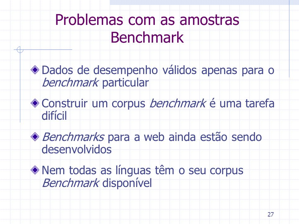Problemas com as amostras Benchmark