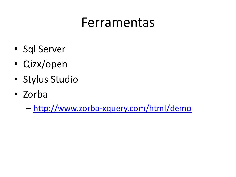 Ferramentas Sql Server Qizx/open Stylus Studio Zorba