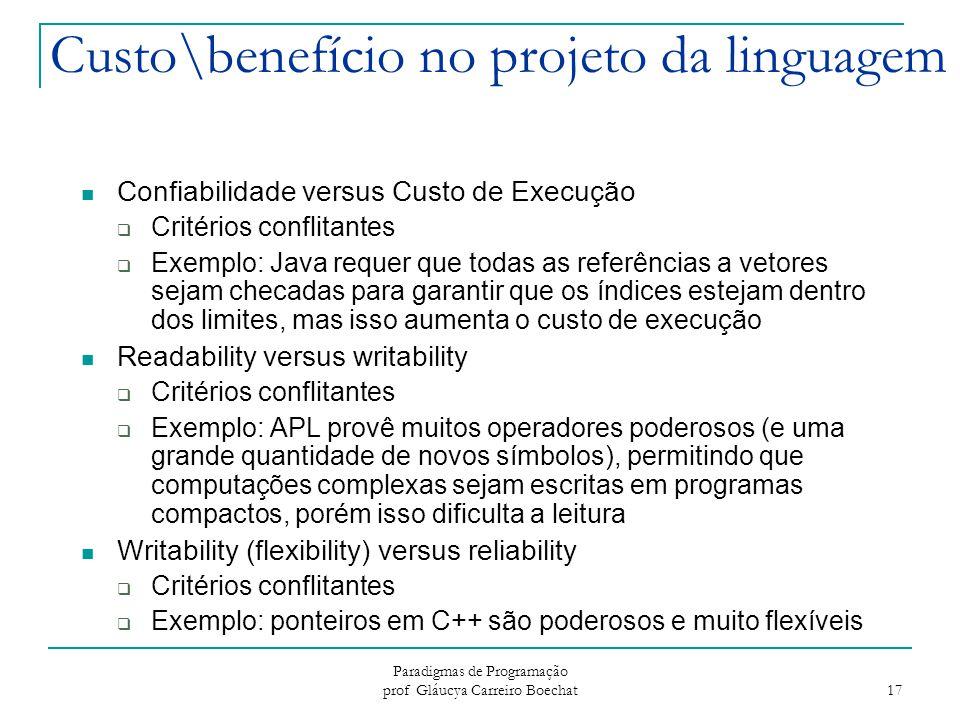 Custo\benefício no projeto da linguagem