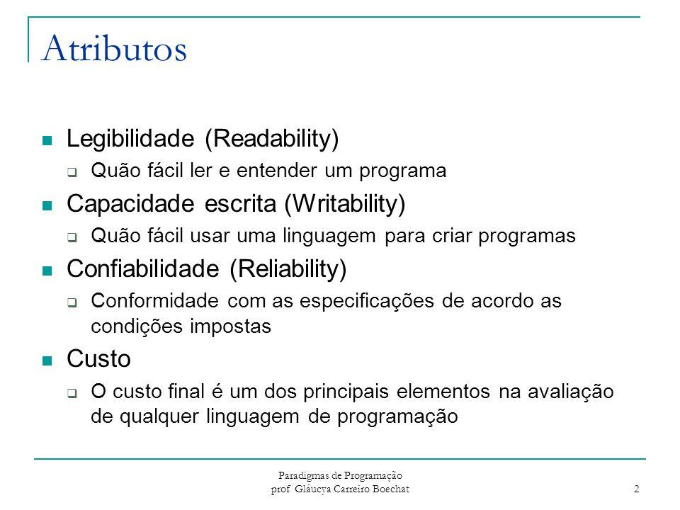 Paradigmas de Programação prof Gláucya Carreiro Boechat