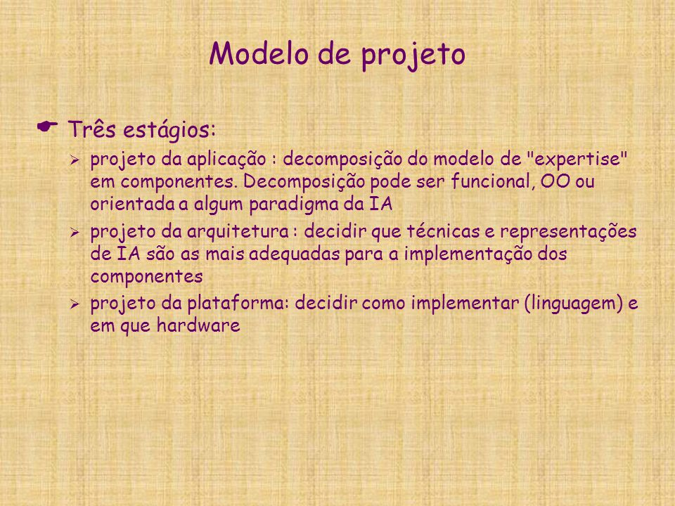 Modelo de projeto Três estágios: