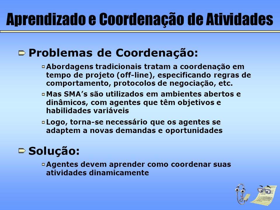 Aprendizado e Coordenação de Atividades