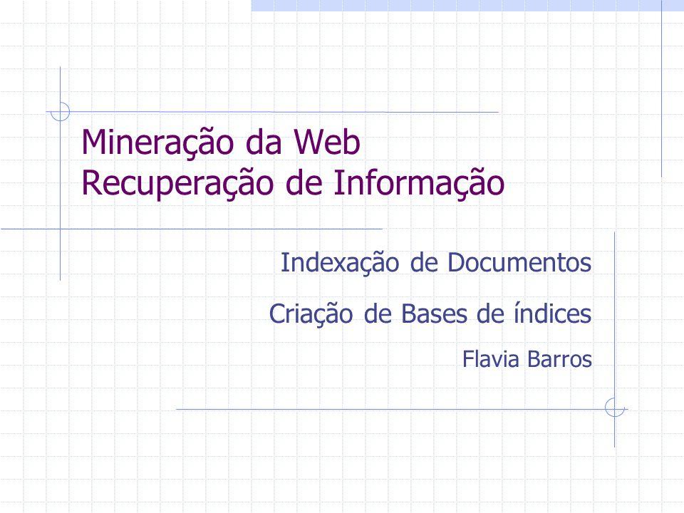 Mineração da Web Recuperação de Informação