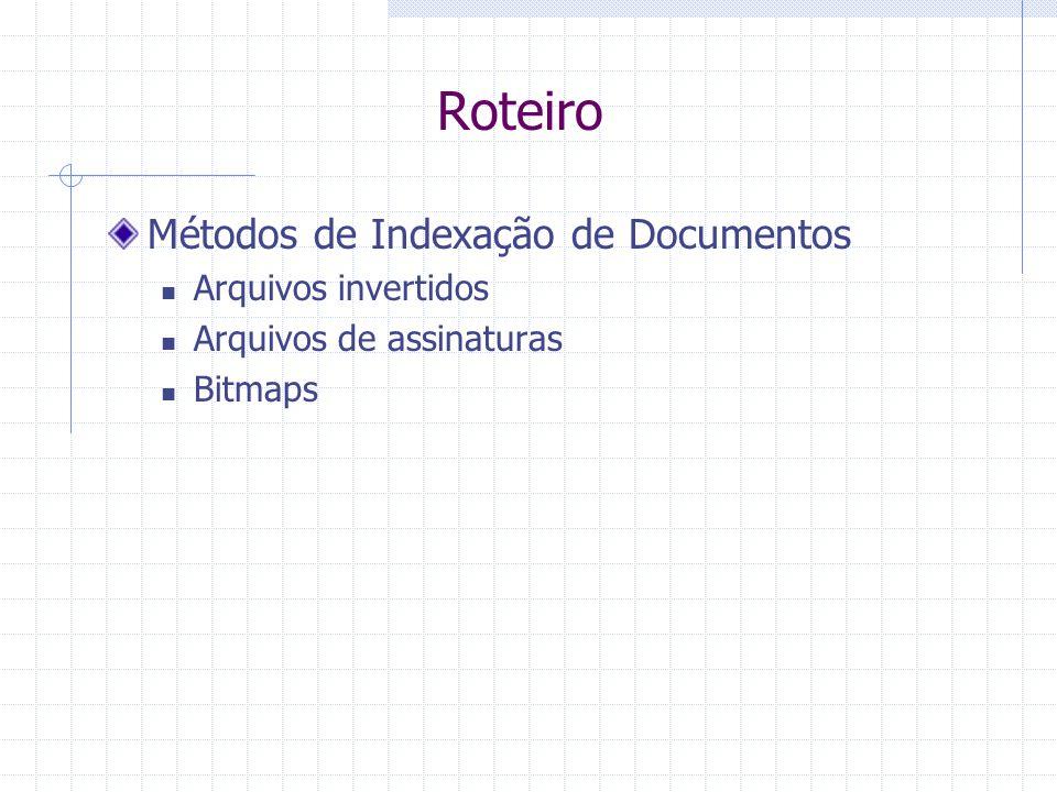 Roteiro Métodos de Indexação de Documentos Arquivos invertidos