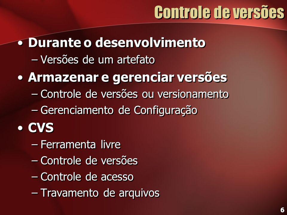 Controle de versões Durante o desenvolvimento