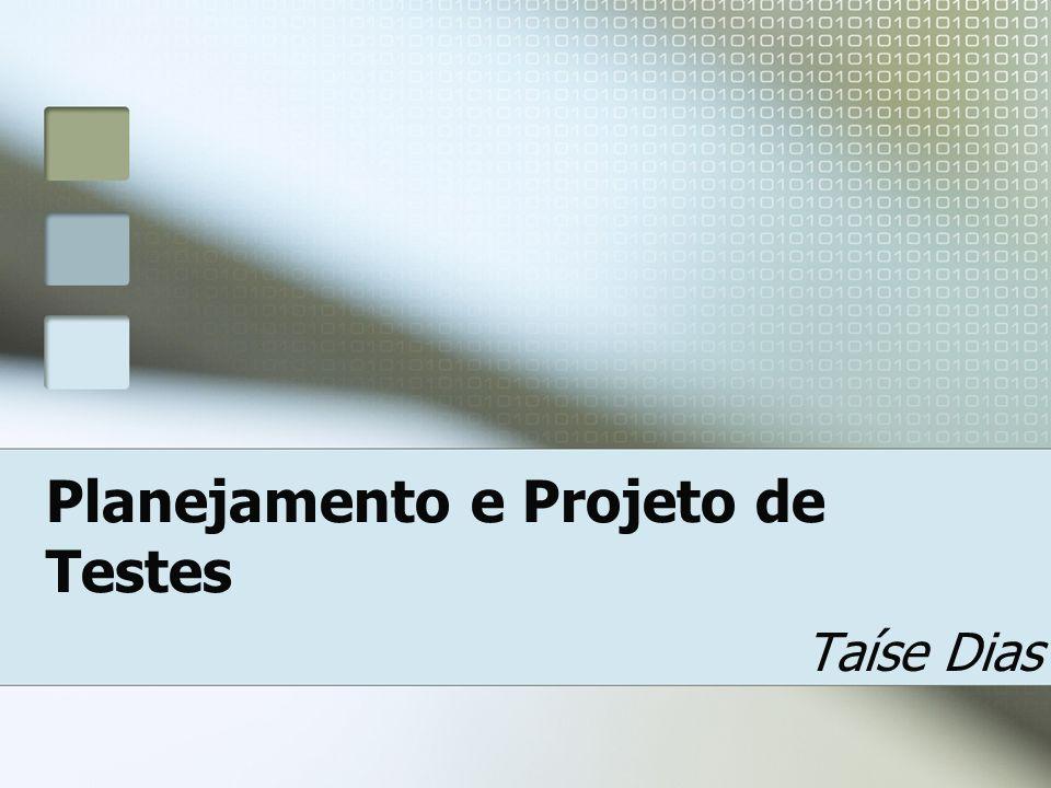 Planejamento e Projeto de Testes