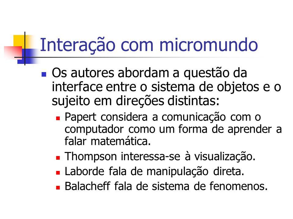 Interação com micromundo