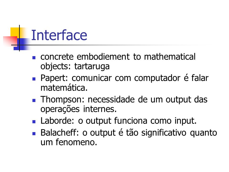 Interface concrete embodiement to mathematical objects: tartaruga