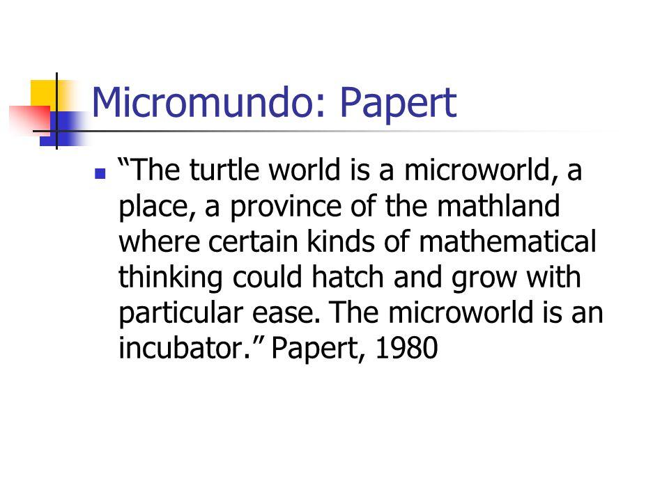 Micromundo: Papert