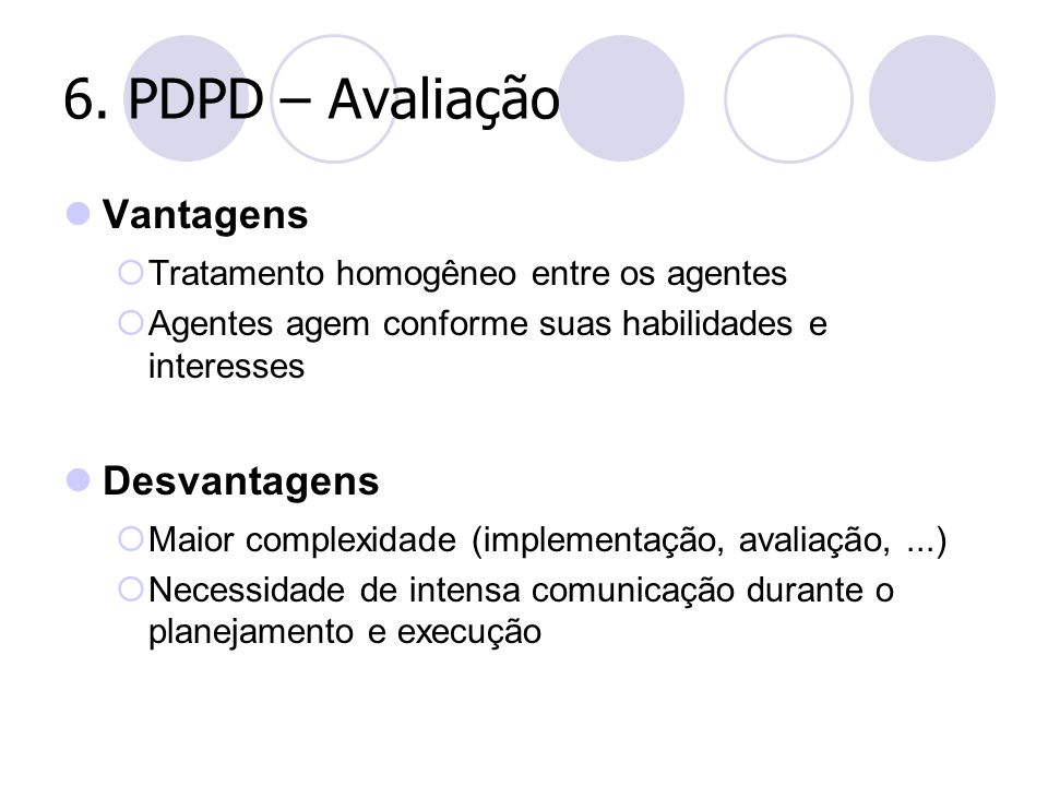 6. PDPD – Avaliação Vantagens Desvantagens