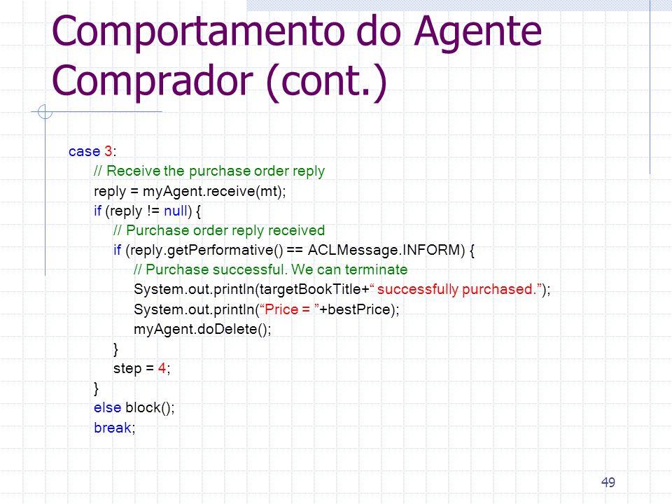 Comportamento do Agente Comprador (cont.)