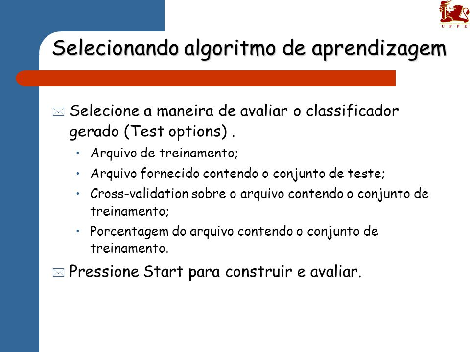 Selecionando algoritmo de aprendizagem