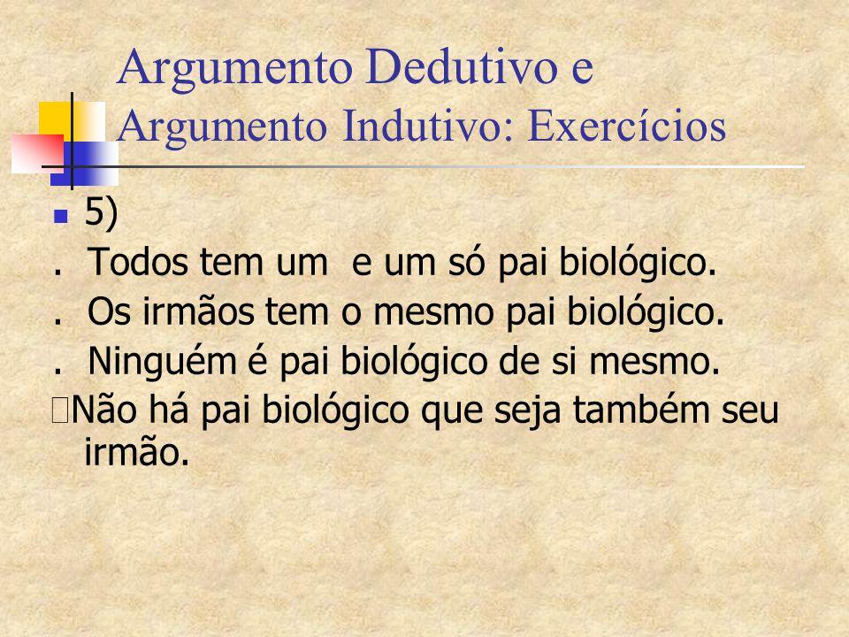 Argumento Dedutivo e Argumento Indutivo: Exercícios