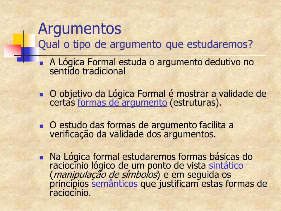 Argumentos Qual o tipo de argumento que estudaremos