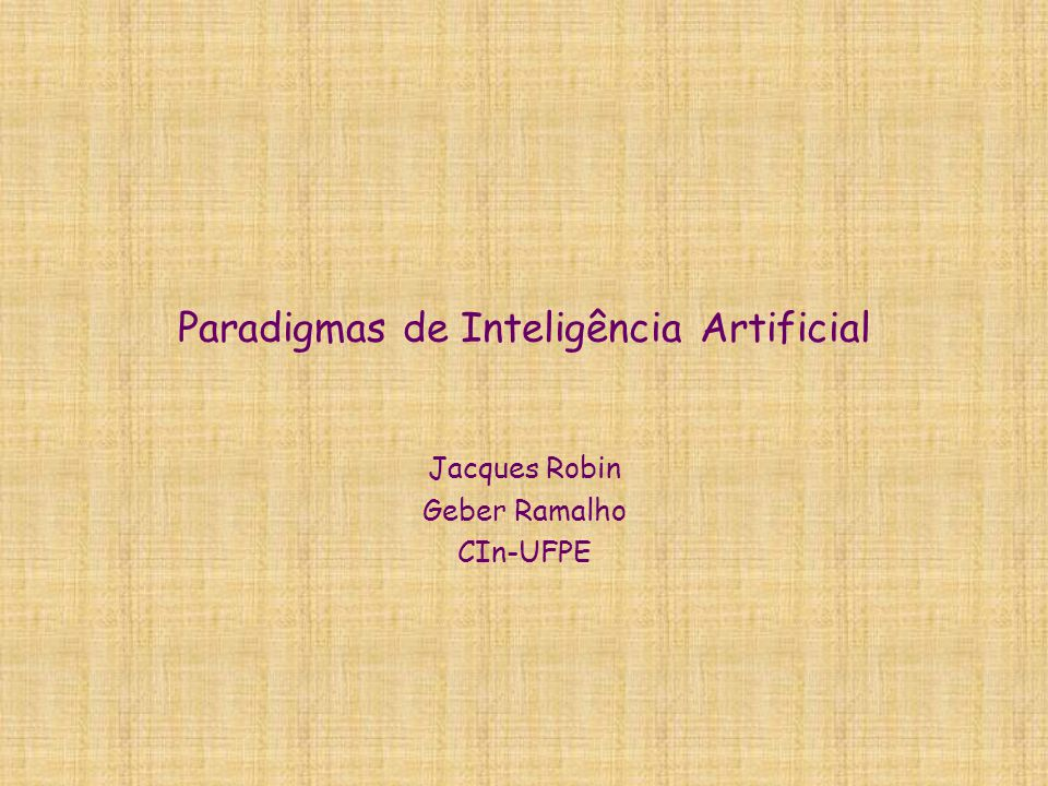 Paradigmas de Inteligência Artificial