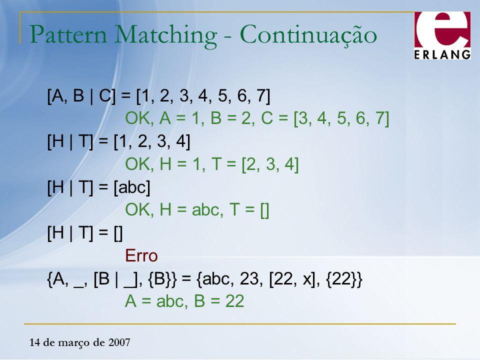 Pattern Matching - Continuação