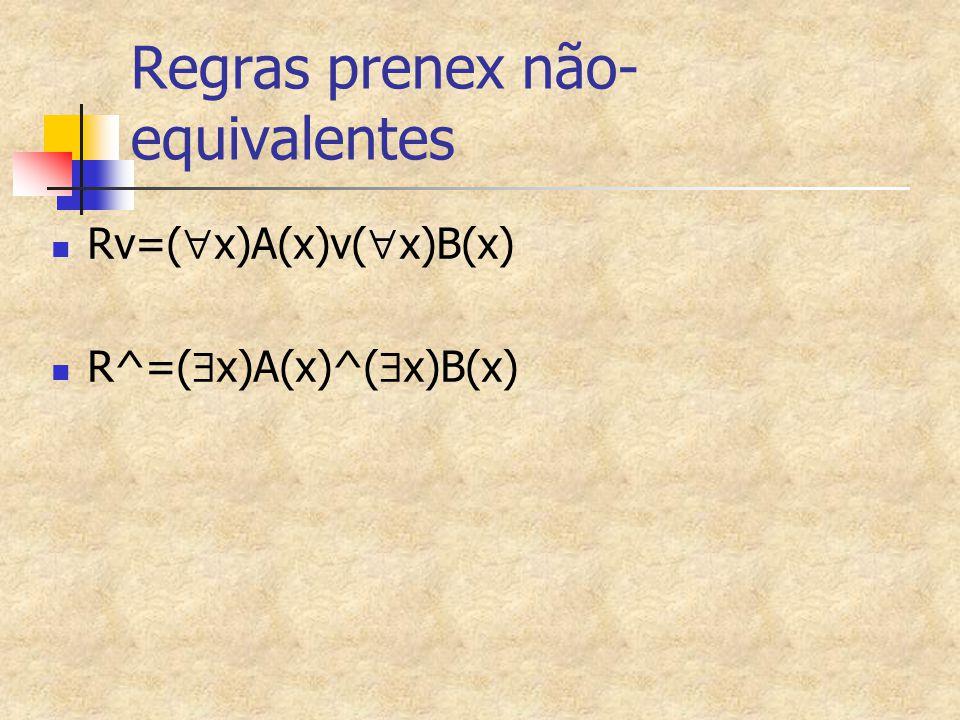 Regras prenex não-equivalentes