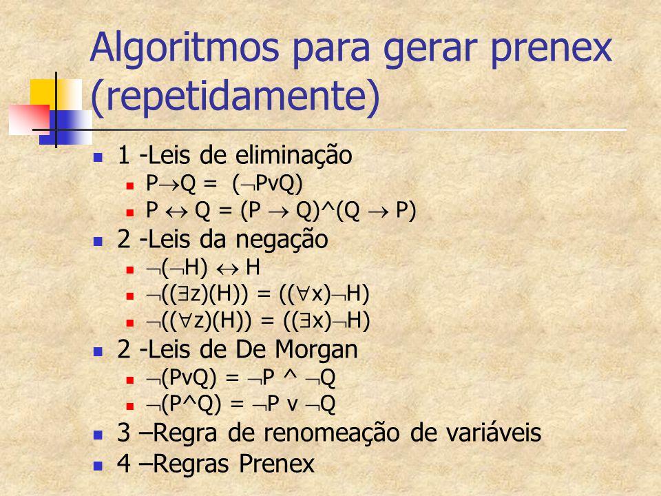 Algoritmos para gerar prenex (repetidamente)