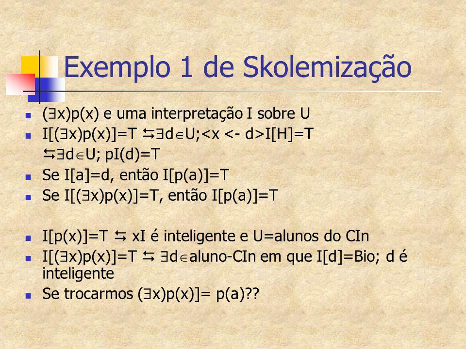 Exemplo 1 de Skolemização