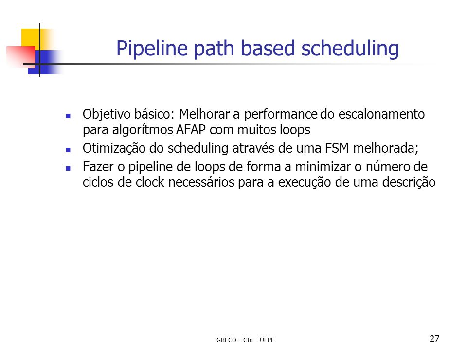 Pipeline path based scheduling
