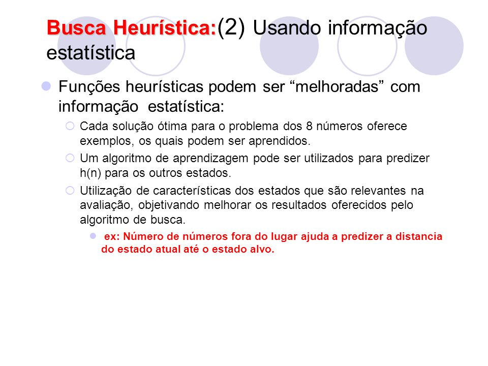 Busca Heurística:(2) Usando informação estatística