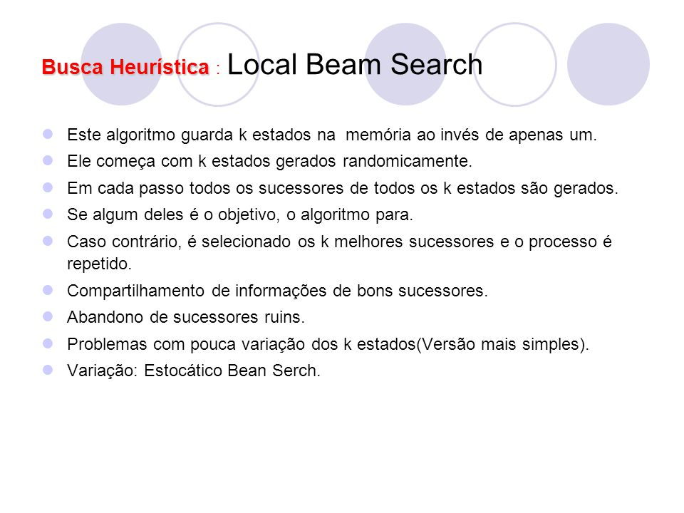 Busca Heurística : Local Beam Search