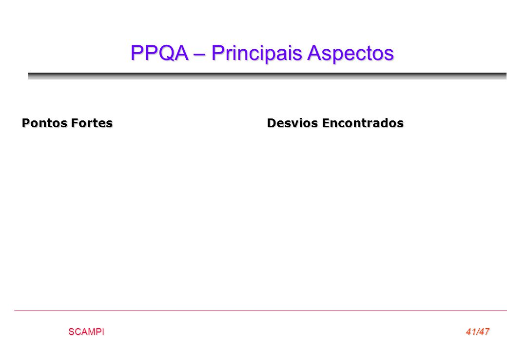 PPQA – Principais Aspectos