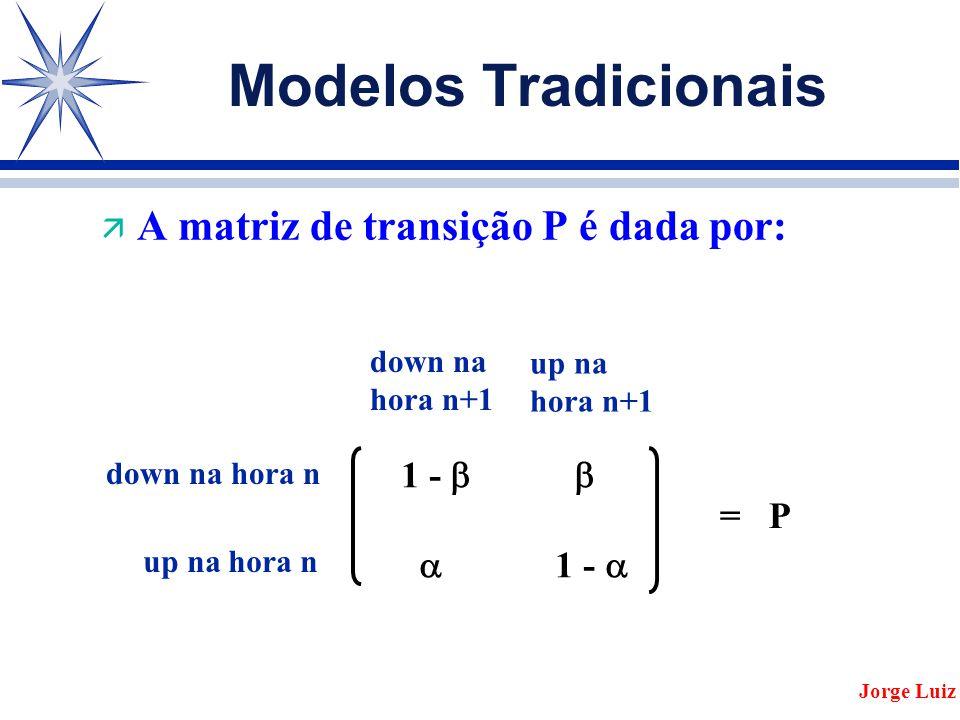 A matriz de transição P é dada por: