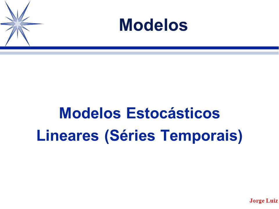 Lineares (Séries Temporais)