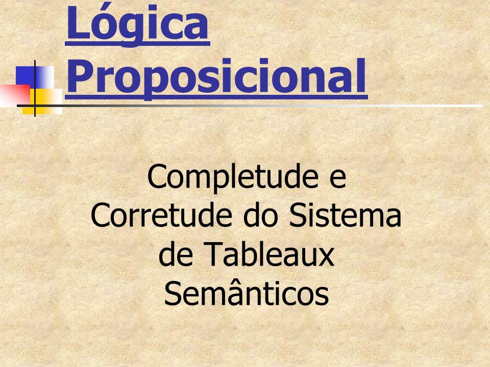 Completude e Corretude do Sistema de Tableaux Semânticos