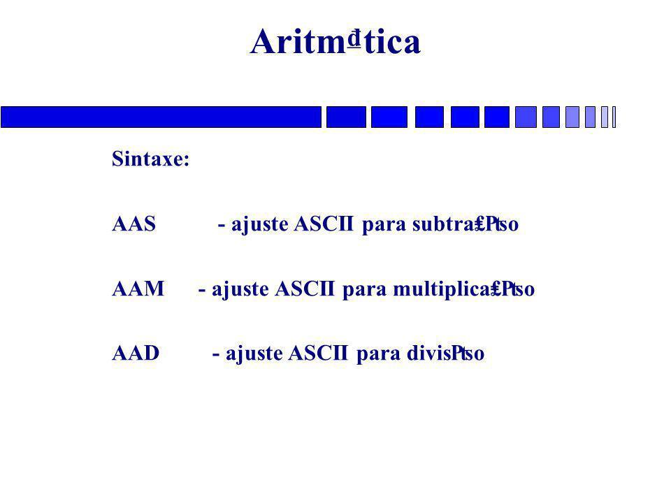 Aritm₫tica Sintaxe: AAS - ajuste ASCII para subtra₤₧o