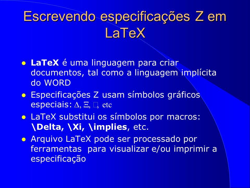 Escrevendo especificações Z em LaTeX