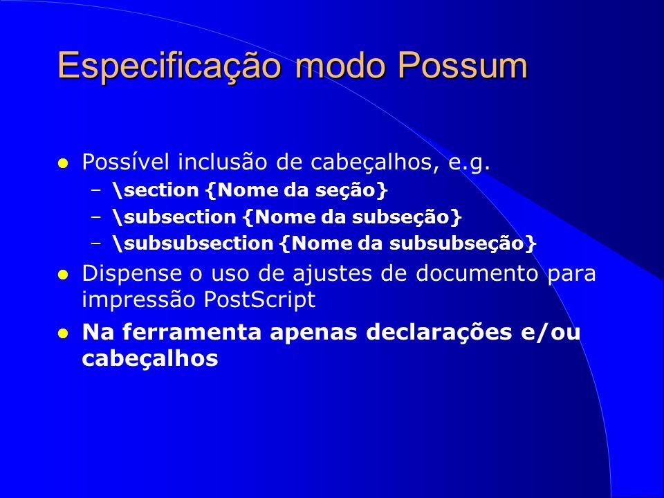 Especificação modo Possum