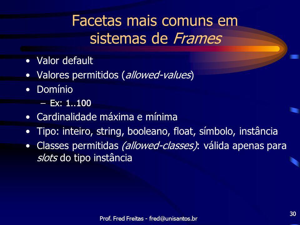 Facetas mais comuns em sistemas de Frames