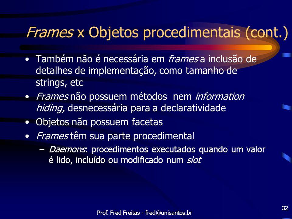 Frames x Objetos procedimentais (cont.)