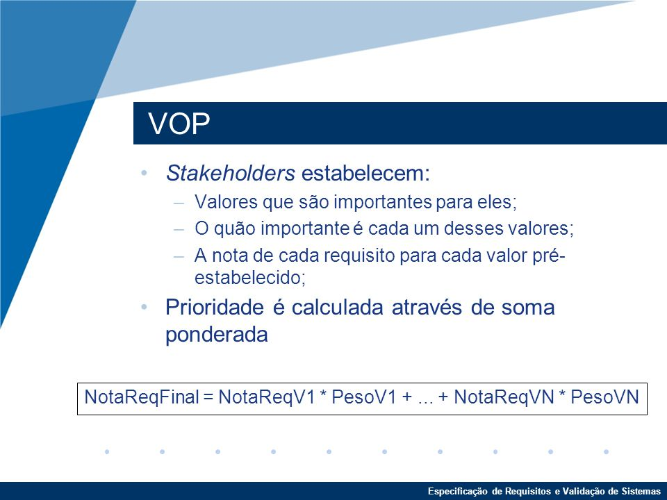 VOP Stakeholders estabelecem: