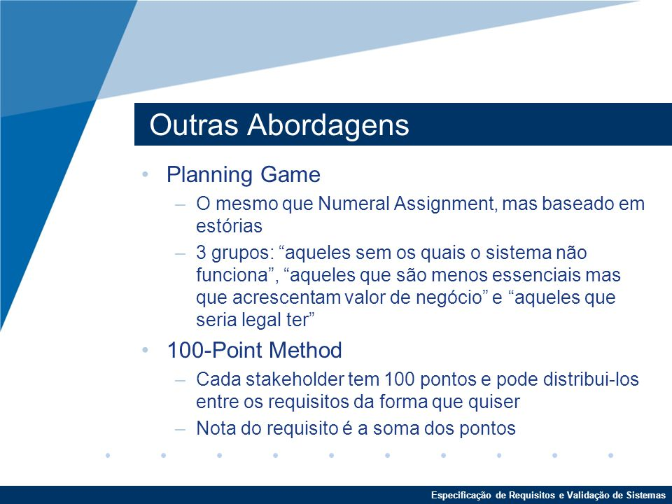 Outras Abordagens Planning Game 100-Point Method