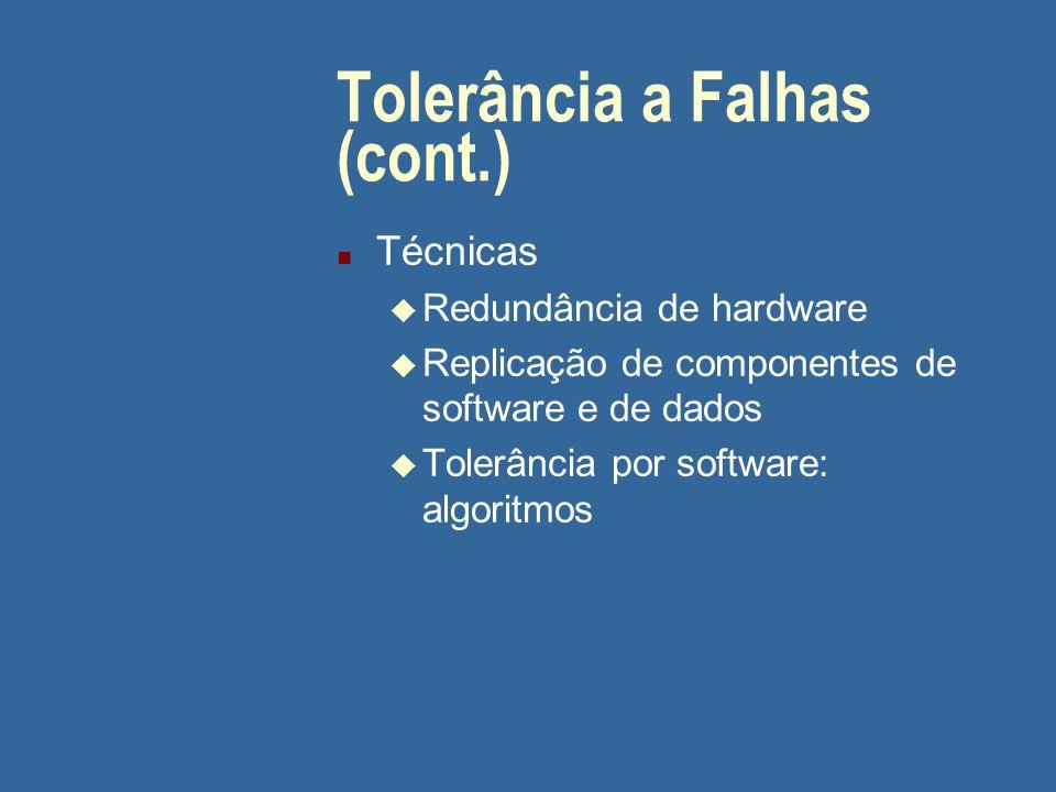 Tolerância a Falhas (cont.)
