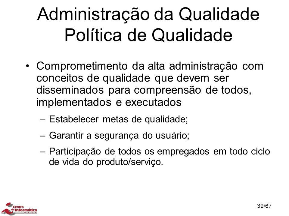 Administração da Qualidade Política de Qualidade