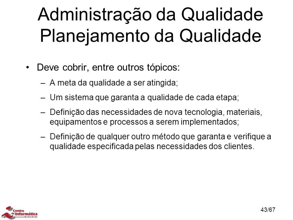 Administração da Qualidade Planejamento da Qualidade