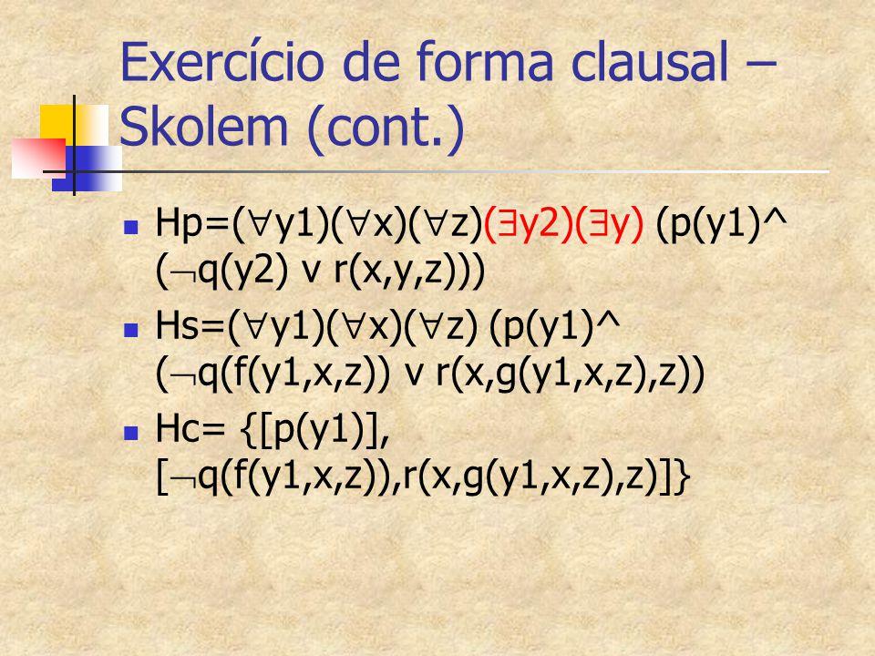 Exercício de forma clausal – Skolem (cont.)