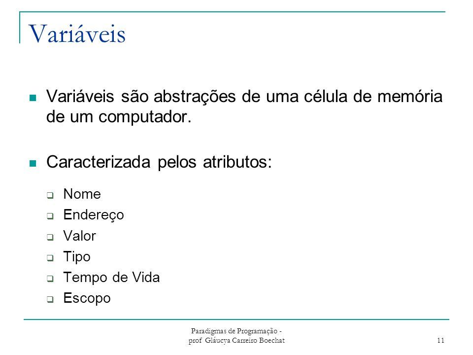 Paradigmas de Programação - prof Gláucya Carreiro Boechat