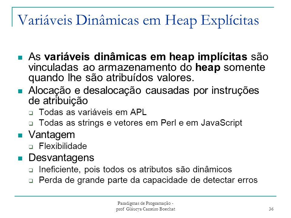 Variáveis Dinâmicas em Heap Explícitas