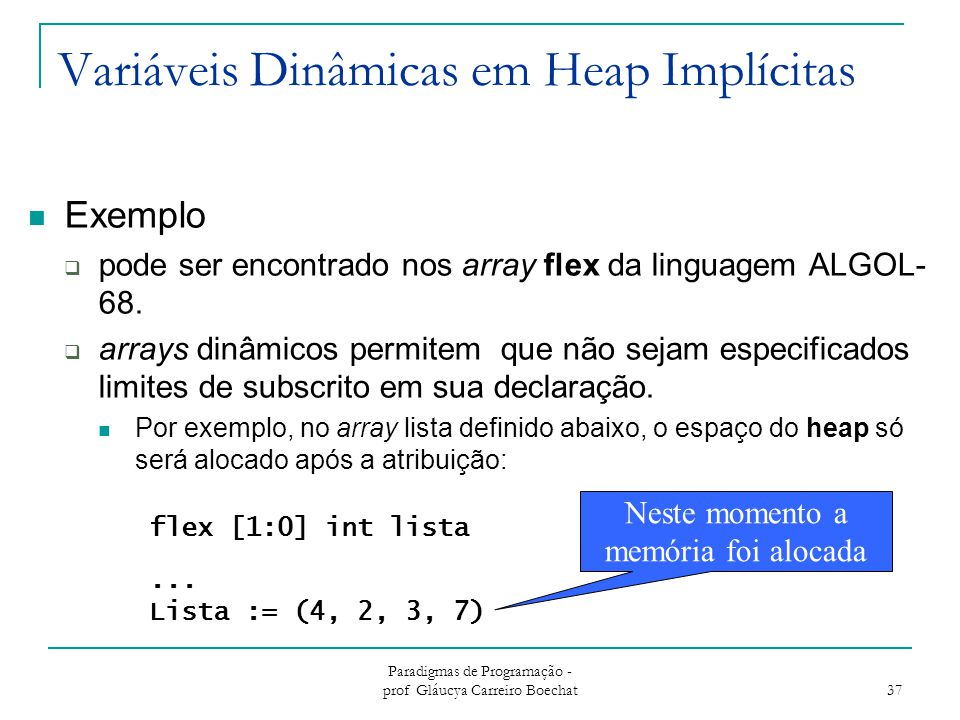 Variáveis Dinâmicas em Heap Implícitas