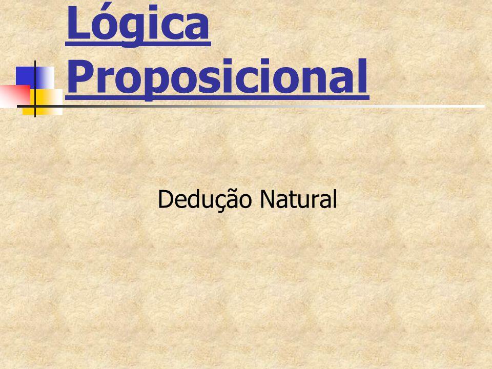 Lógica Proposicional Dedução Natural
