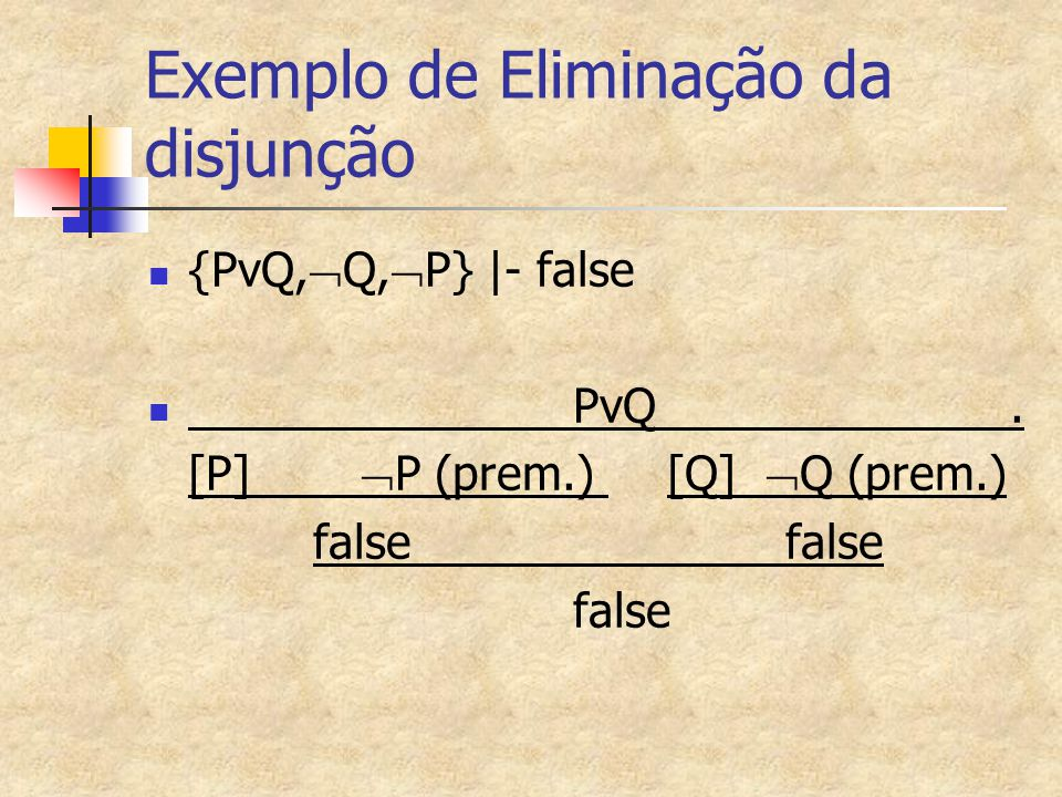 Exemplo de Eliminação da disjunção