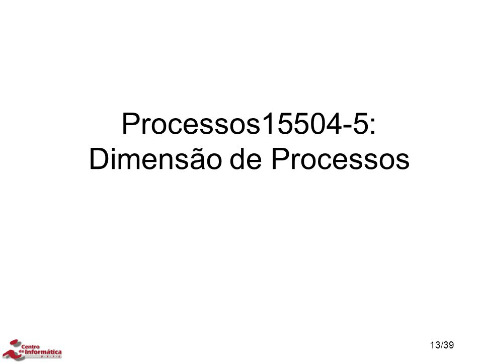 Processos15504-5: Dimensão de Processos
