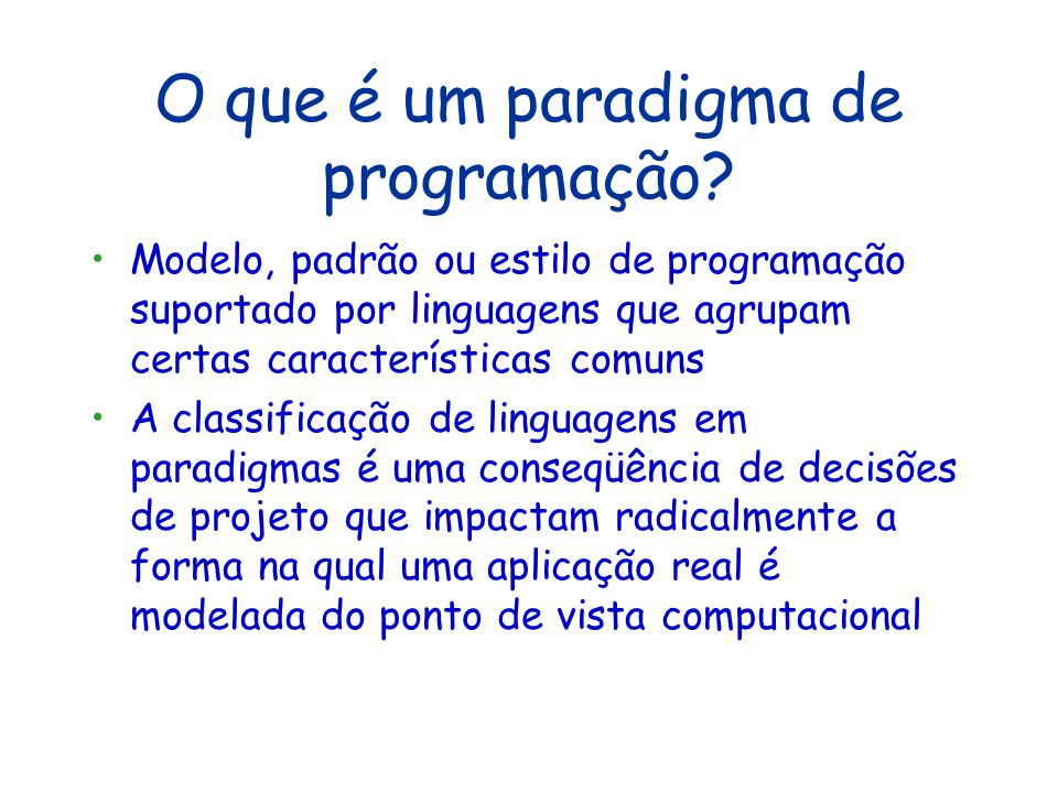 O que é um paradigma de programação